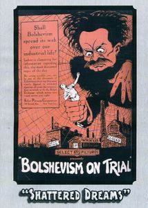 Bolshevism On Trial [1919] [B&W] [Silent]