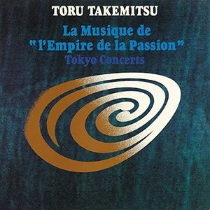 Takemitsu: La Musique De L'Empire [Import]