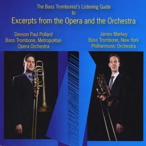 Bass Trombonist's Listening Guide: Excerpts