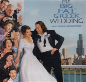 My Big Fat Greek Wedding (Original Soundtrack)