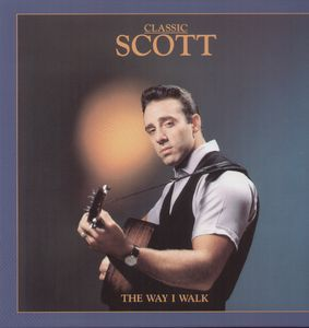 Classic Scott-The Way I Walk