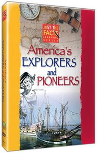 Just The Facts: America's Explorers and Pioneers [Educational]