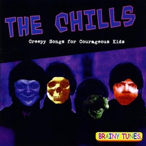 Chills: Creepy Songs for Courageous Kids