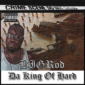 Da King of Hard