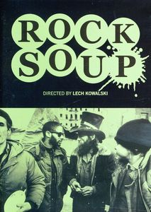 Rock Soup: The Lech Kowalski Collection