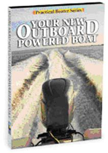 Practical Boater: Your New Outboard Powered Boat