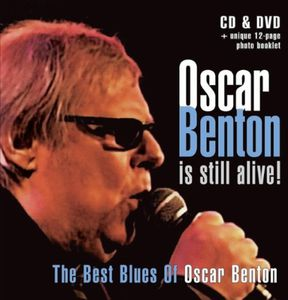 Oscar Benton Is Still Alive [Import]