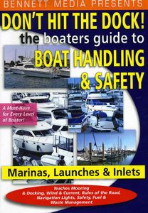 Don't Hit the Dock-The Boaters Guide to Boat