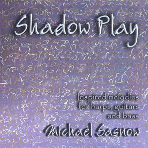 Shadow Play: Inspired Melodies for Harps Guitars &
