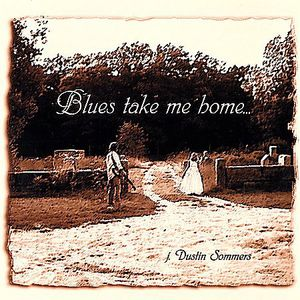 Blues Take Me Home