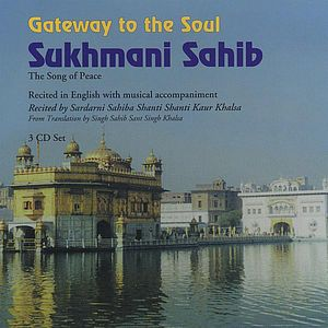 Gateway to the Soul: Sukhmani Sahib