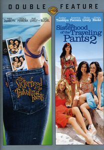 The Sisterhood of the Traveling Pants /  The Sisterhood of the Traveling Pants 2