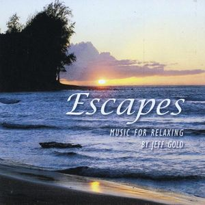 Escapes: Music for Relaxing