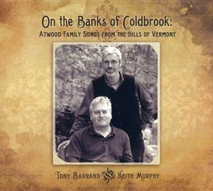 On the Banks of Coldbrook: Atwood Family Songs