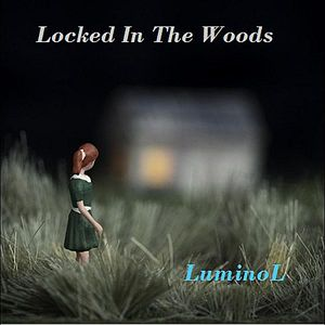 Locked in the Woods