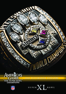 NFL America's Game: 2005 Steelers (Super Bowl XL)