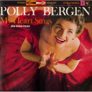 Bergen, Polly : My Heart Sings