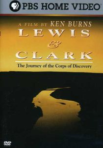 Ken Burns: Lewis & Clark - The Journey Of The Corps Of Discovery [FullScreen] [Documentary]