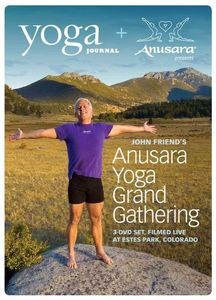 Yoga Journal: John Friend's Anusara Yoga Grand Gathering [3 Discs]