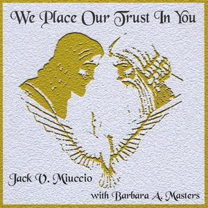We Place Our Trust in You