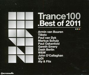 Trance 100: Best of 2011 /  Various [Import]