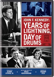John F Kennedy: Years of Lightning Day of Drums