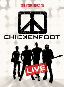 Chickenfoot: Get Your Buzz On: Live