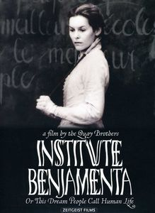 Institute Benjamenta or This Dream People Call
