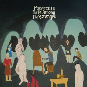 Papercuts : Life Among the Savages