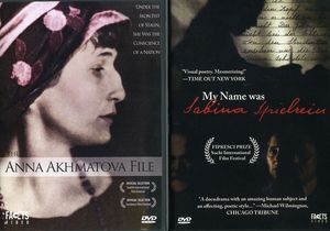 Uncommon Women: My Name Was Sabina Spielrein/ The Anna Akhmatova File