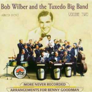 More Never Recorded Arrangements For Benny Goodman, Vol. 2