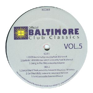 Baltimore Club Classics 5 /  Various