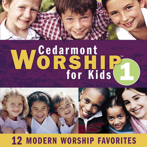Cedarmont Worship For Kids, Vol. 1