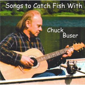 Songs to Catch Fish with