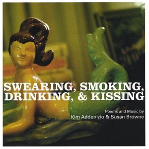 Swearing Smoking Drinking & Kissing
