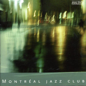 Montreal Jazz Club /  Various