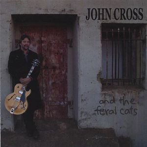 John Cross & the Feral Cats