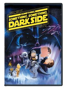 Family Guy: Something Something Dark Side