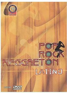 Pop, Rock and Reggaeton Latino