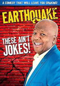 Earthquake - These Ain't Jokes