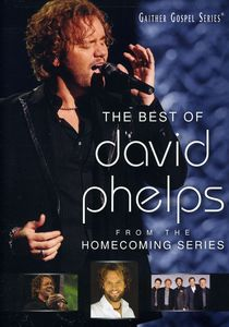 The Best Of David Phelps