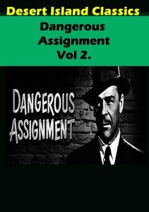 Dangerous Assignment TV,: Volume 2