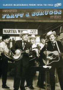 The Best of the Flatt & Scruggs TV Show: Volume 2