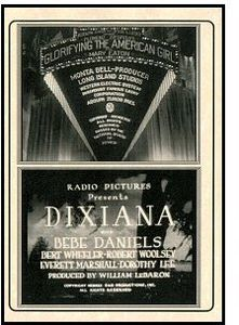 Glorifying the American Girl (1929)/ Dixiana (1930)