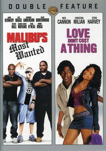 Malibu's Most Wanted & Love Don't Cost a Thing