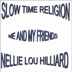 Slow Time Religion