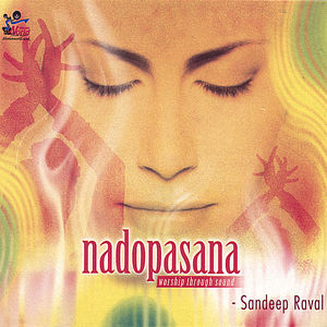 Nadopasna Worship Through Sound