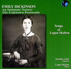Songs of Logan Skelton: Dickinson Songs