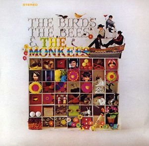 Birds the Bees & the Monkees