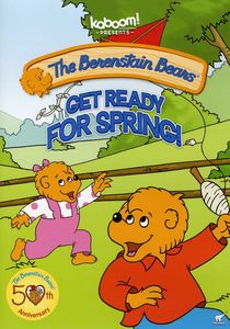 The Berenstain Bears: Get Ready for Spring!